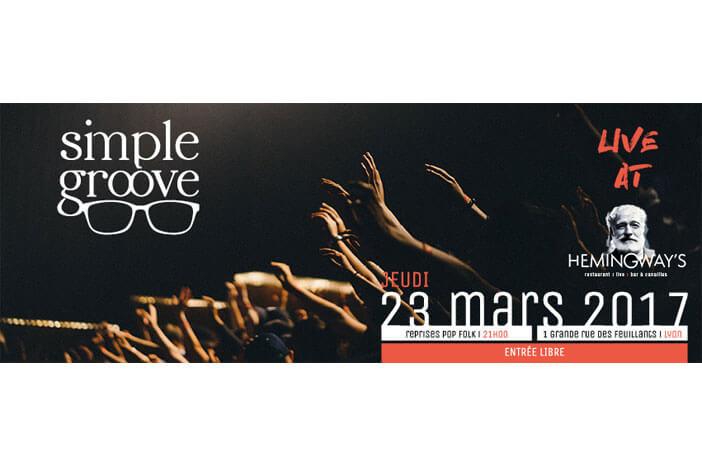Concert Live Jeudi 23 Mars 2017 à 21H / SIMPLE GROOVE